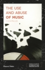 Image for The use and abuse of music  : criminal records
