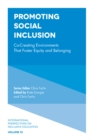 Image for Promoting social inclusion  : co-creating environments that foster equity and belonging