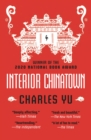 Image for Interior Chinatown: A Novel