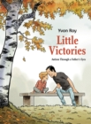 Image for Little victories  : autism through a father's eyes