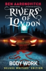Image for Rivers of London Vol. 1: Body Work Deluxe Writers' Edition