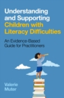 Image for Understanding and Supporting Children With Literacy Problems