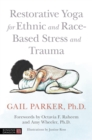 Image for Restorative yoga for ethnic and race-based stress and trauma