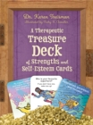 Image for A Therapeutic Treasure Deck of Strengths and Self-Esteem Cards