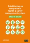 Image for Establishing an occupational health & safety management system based on ISO 45001