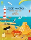 Image for Look and say what you see at the seaside