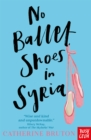 Image for No ballet shoes in Syria