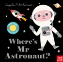 Image for Where's Mr Astronaut?