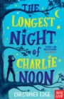 Image for The longest night of Charlie Noon