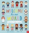 Image for Welcome to our world  : a celebration of children everywhere!