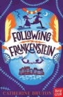 Image for Following Frankenstein