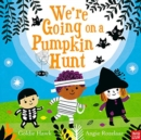 Image for We're going on a pumpkin hunt!