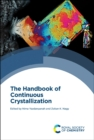 Image for The Handbook of Continuous Crystallization