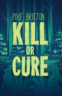 Image for Kill or cure