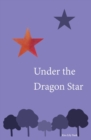 Image for Under the dragon star
