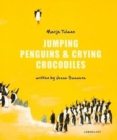 Image for Jumping penguins & crying crocodiles