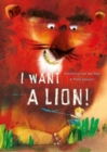 Image for I want a lion