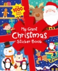 Image for My Giant Christmas Sticker Book : Over 1000 festive Stickers