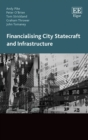 Image for Financialising city statecraft and infrastructure