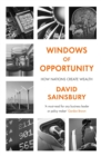 Image for Windows of opportunity  : how nations create wealth
