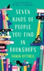 Image for Seven kinds of people you find in bookshops
