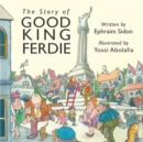 Image for The story of good King Ferdie
