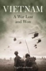 Image for Vietnam  : a war lost and won
