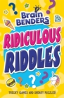 Image for Ridiculous riddles