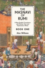 Image for The Masnavi of RumiBook 1,: A new annotated edition and translation