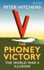 Image for The phoney victory  : the World War II illusion