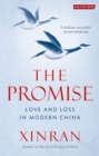 Image for The promise  : tales of love and loss in modern China