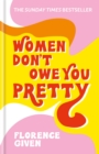 Image for Women don't owe you pretty