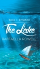 Image for The Lake : Book 1 - Emotion