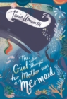 Image for The Girl Who Thought Her Mother Was a Mermaid