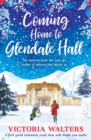 Image for Coming home to Glendale Hall