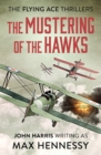 Image for The Mustering of the Hawks : 1