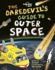 Image for The daredevil's guide to outer space