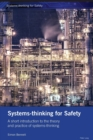 Image for Systems-thinking for Safety : A short introduction to the theory and practice of systems-thinking.