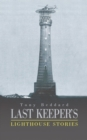 Image for Last Keeper's Lighthouse Stories