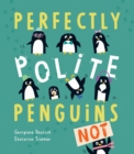 Image for Perfectly polite penguins