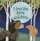 Image for I love you more and more