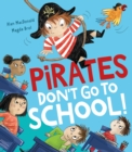 Image for Pirates don't go to school!