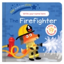 Image for Star in Your Own Story: Firefighter