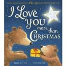 Image for I love you more than Christmas