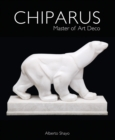Image for Chiparus  : master of art deco