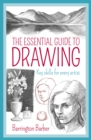 Image for The essential guide to drawing  : key skills for every artist