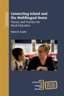 Image for Connecting school and the multilingual home  : theory and practice for rural educators