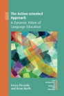 Image for The action-oriented approach  : a dynamic vision of language education