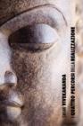 Image for I Quattro Percorsi Della Realizzazione Spirituale : La Via Della Conoscenza, La Via Dell'altruismo, La Via Della Conoscenza Di S , La Via Della Devozione