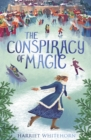 Image for The conspiracy of magic